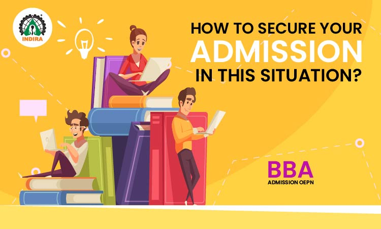 How to Secure Your Admission in This Situation