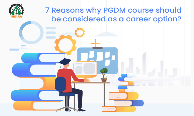 7 Reasons why PGDM course should be considered as a career option