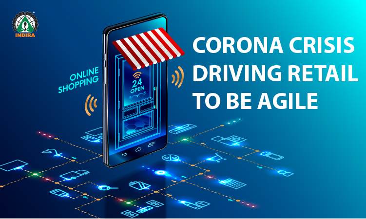 Corona Crisis driving Retail to be Agile