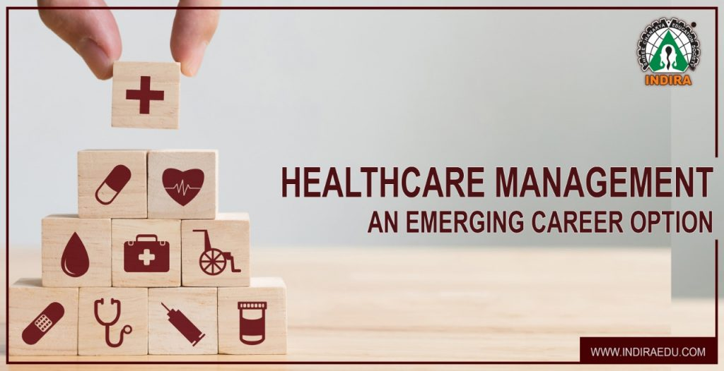 Healthcare Management: An Emerging Career Option